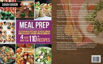 Meal Prep: The No BS Prep Guide to Batch Cooking and Healthy Eating for...