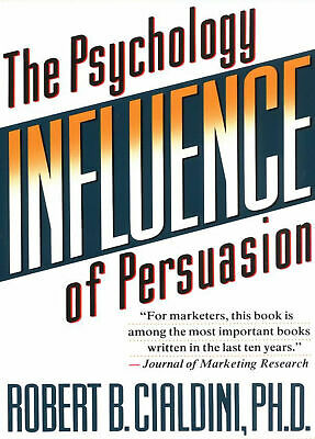 Collins Business Essentials: Influence : The Psychology of Persuasion by...
