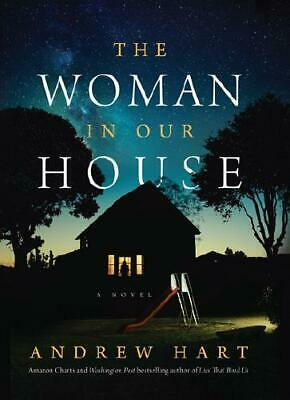The Woman in Our House by Andrew Hart (author)