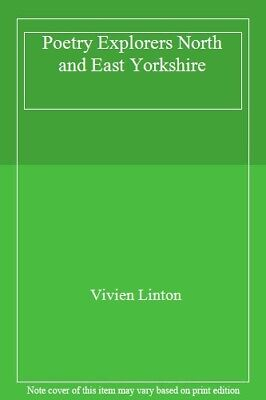 Poetry Explorers North and East Yorkshire-Vivien Linton