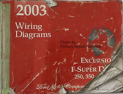2003 ford f250 f350 f450 f550 super duty truck excursion wiring diagrams  manual