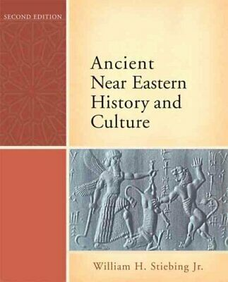 Ancient Near Eastern History and Culture by William H. Stiebing 9780321422972