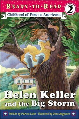 Helen Keller And The Big Storm (Ready to Read, Level 2)