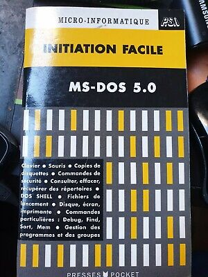Livre informatique initiation facile MS-Dos 5.0