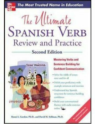 The Ultimate Spanish Verb Review and Practice, Second Edition 9780071797832
