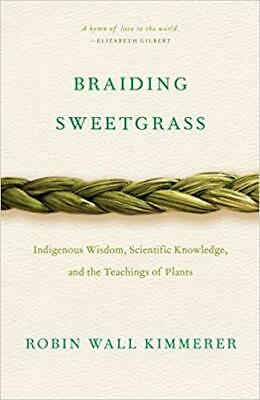 Braiding Sweetgrass by Robin Wall Kimmerer PAPERBACK 2015