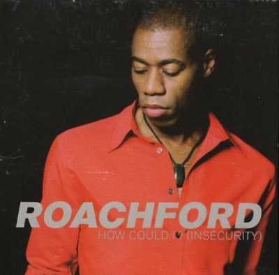 ROACHFORD UK 1997 CD Single HOW COULD I ? (INSECURITY)    DiscMINT