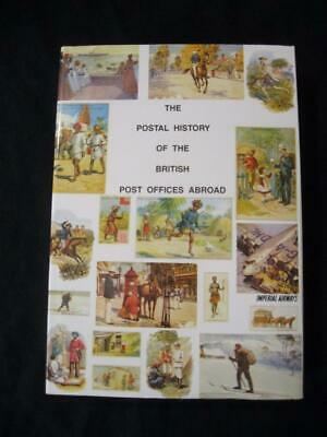 THE POSTAL HISTORY OF BRITISH POST OFFICES IN THE FAR EAST by EDWARD B PROUD