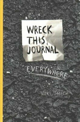 Wreck This Journal Everywhere by Keri Smith 9781846148583 | Brand New