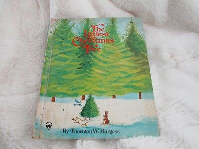 Vintage Children's Book 1975 The Littlest Christmas Tree By Thornton W. Burgess