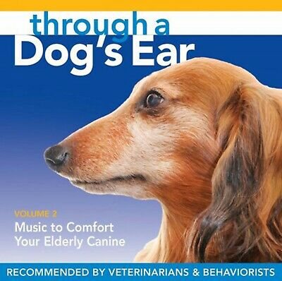THROUGH A DOG'S EAR: Music to Comfort Your Elderly Canine, Vol. 2 - NEW CD