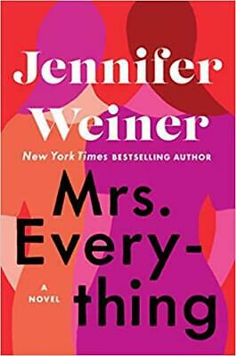 Mrs. Everything: A Novel by Jennifer Weiner HARDCOVER 2019