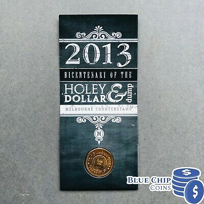 2013 $1 Bicentenary Of The Holey Dollar & Dump M Mintmark Counterstamp Coin