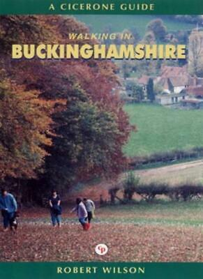Walking in Buckinghamshire (Cicerone Guide)-Robert Wilson