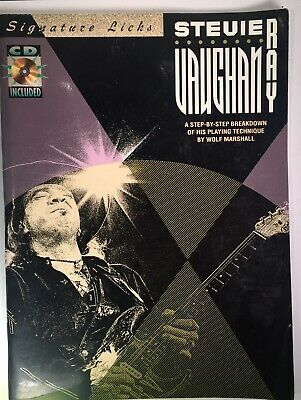 Stevie Ray Vaughan : A Step-by-Step Breakdown of His Playing Technique with CD