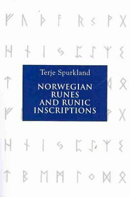 Norwegian Runes and Runic Inscriptions by Terje Spurkland 9781843835042