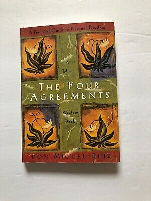 The Four Agreements : A Practical Guide to Personal Freedom by... Toltec Wisdom