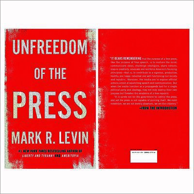 Unfreedom of the Press Hardcover by Mark R. Levin New 2019
