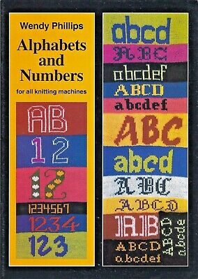ALPHABETS AND NUMBERS by Wendy Phillips - for All Knitting Machines