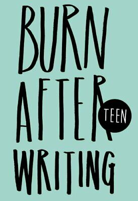 Burn After Writing - Teen by Rhiannon Shove 9781908211279 | Brand New