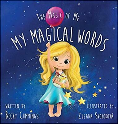 My Magical Words (The Magic of Me Series) by Becky Cummings HARDCOVER
