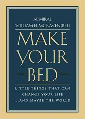 Make Your Bed by William H. McRaven HARDCOVER 2017