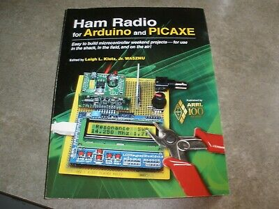 HAM RADIO FOR Arduino and PICAXE: Easy to Build Microcontroller