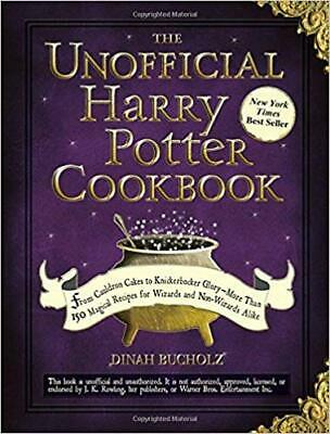 The Unofficial Harry Potter Cookbook: From Cauldron...by Dinah Bucholz HARDCOVER