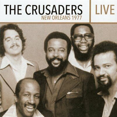 The Crusaders – Live: New Orleans 1977 (2016)  CD  NEW/SEALED  SPEEDYPOST