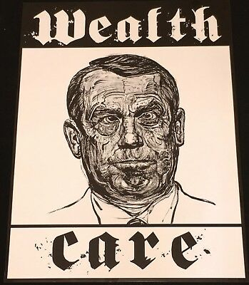 """2011 Robbie Conal """"Wealth Care"""" Art Protest Poster + Coa!"""
