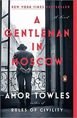 A Gentleman in Moscow by Amor Towles PAPERBACK 2019