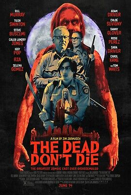 The Dead Don't Die movie poster  :  11 x 17 inches : Jim Jarmusch