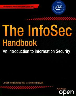 The InfoSec Handbook An Introduction to Information Security 9781430263821