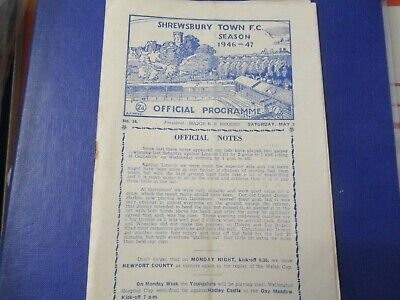 SHREWSBURY TOWN V NEWPORT. WESH CUP REPLAY..6th ROUND...5/5/1946/7