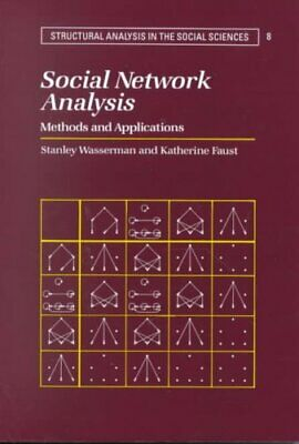 Structural Analysis in the Social Sciences: Social Network Anal... 9780521387071