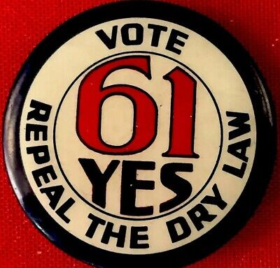 """1.25"""" Pin POLITICAL PINBACK 1932  End Prohibition Button ROOSEVELT Advertising"""