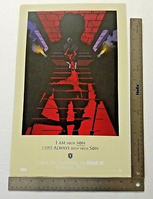 Game Of Thrones (2015) IMAX Poster 11 x 17 HBO I Am Your Son