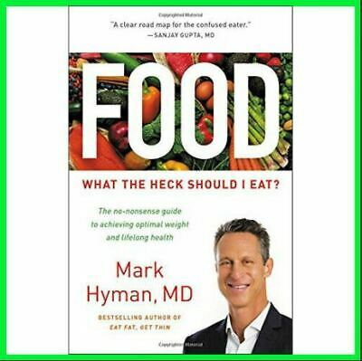 Food What the Heck Should I Eat By Mark Hyman (E-b00k)-⚡ Get it in FEW Minutes ⚡