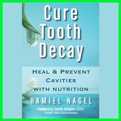 Cure Tooth Decay Heal and Prevent Cavities (E-book) {PDF}⚡ Get it FAST ⚡📥