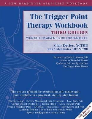 The Trigger Point Therapy Workbook by Clair Davies, Amber Davies
