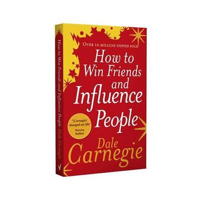 How to Win Friends and Influence People by Dale Carnegie, Arthur R Pell, Doro...