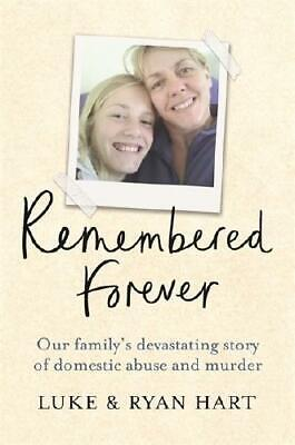 Remembered Forever by Luke Hart (author), Ryan Hart (author)