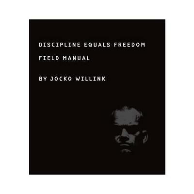 Discipline Equals Freedom by Jocko Willink (author)