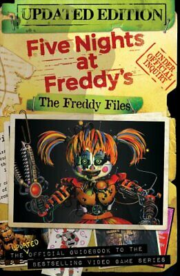 The Freddy Files: Updated Edition (Five Nights At Freddy's) 9781338563818
