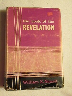 THE BOOK OF THE REVELATION By William R. Newell - Hardcover 1935