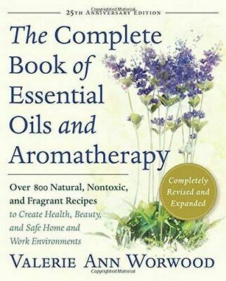 The Complete Book of Essential Oils and Aromatherapy, Revised and Expanded PDF