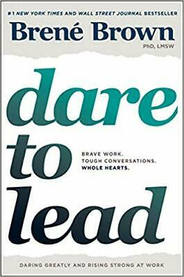 Dare to Lead: Brave Work by Brené Brown HARDCOVER 2018