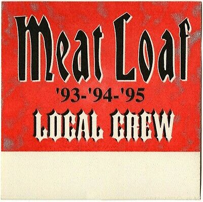 Meat Loaf Authentic 1993 Everything Louder Tour Satin cloth Backstage Pass