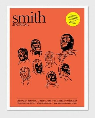 SMITH JOURNAL No. 23 MEXICAN WRESTLERS Australian Magazine ARTS Adventure DESIGN