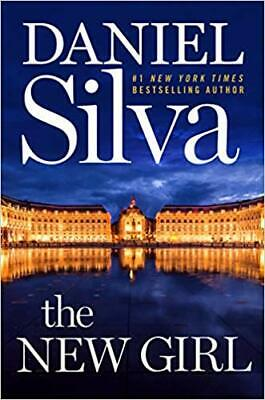 The New Girl: A Novel by Daniel Silva HARDCOVER 2019